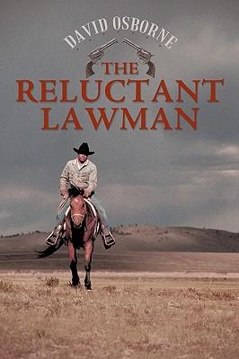 The Reluctant Lawman - Osborne, David