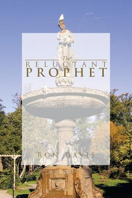 The Reluctant Prophet - Davis, Ron