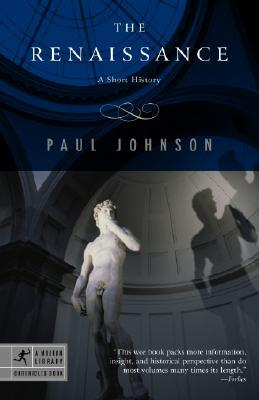 The Renaissance: A Short History - Johnson, Paul