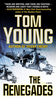 The Renegades - Young, Tom, and Young, Thomas W
