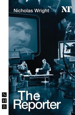 The Reporter - Wright, Nicholas