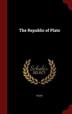 The Republic of Plato - Plato