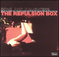 The Repulsion Box - Sons and Daughters