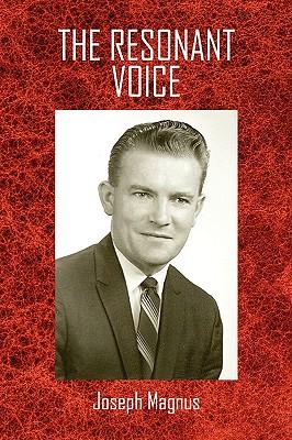 The Resonant Voice - Magnus, Joseph