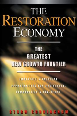 The Restoration Economy - Cunningham, Storm