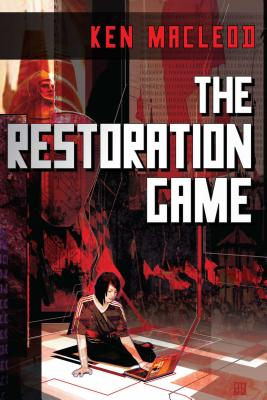 The Restoration Game - MacLeod, Ken