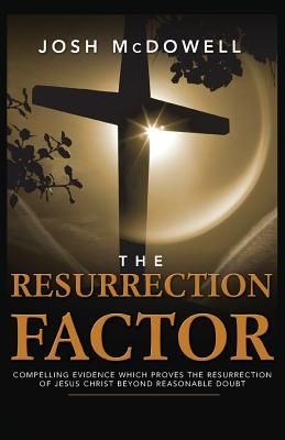 The Resurrection Factor - McDowell, Josh