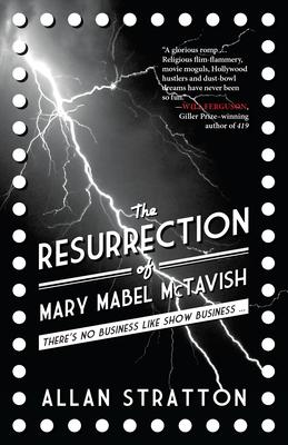The Resurrection of Mary Mabel McTavish - Stratton, Allan