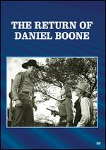 The Return of Daniel Boone - Lambert Hillyer