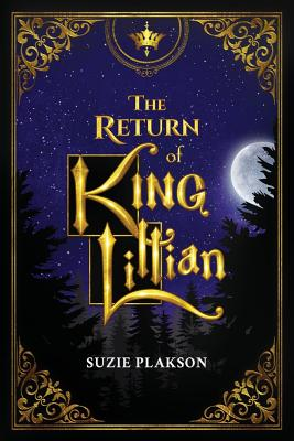 The Return of King Lillian - Plakson, Suzie