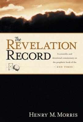 The Revelation Record - Morris, Henry Madison