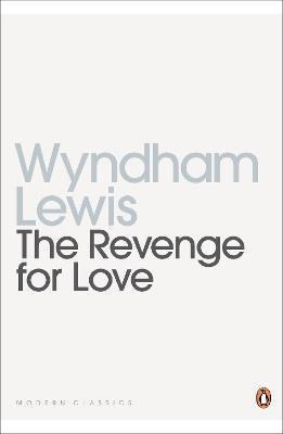 The Revenge for Love - Lewis, Wyndham, and Edwards, Paul (Introduction by)