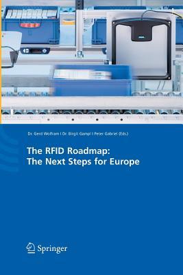 The Rfid Roadmap: The Next Steps for Europe - Wolfram, Gerd (Editor)