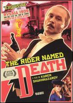 The Rider Named Death