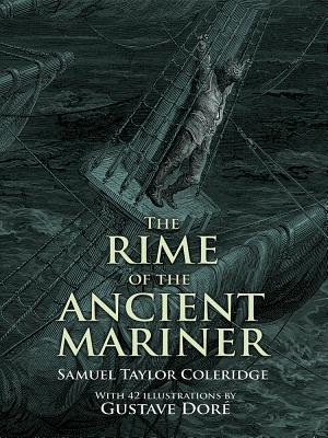 The Rime of the Ancient Mariner - Dore, Gustave, and Coleridge, S T