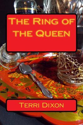 The Ring of the Queen - Dixon, Terri