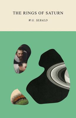 The Rings of Saturn - Sebald, W G, and Hulse, Michael (Translated by)