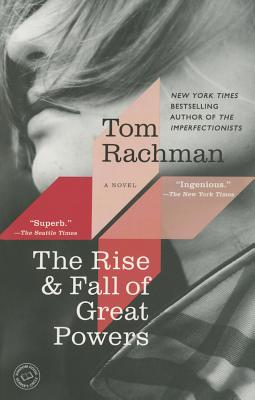 The Rise & Fall of Great Powers - Rachman, Tom