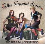 The Rise & Fall of Ruby Woo - The Puppini Sisters