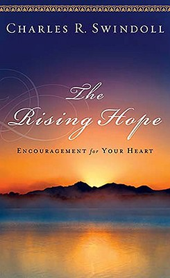 The Rising Hope - Swindoll, Charles R, Dr.