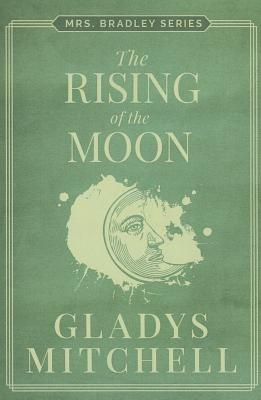The Rising of the Moon - Mitchell, Gladys