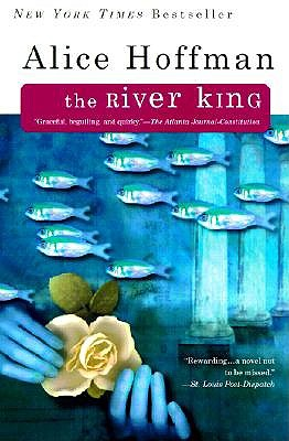 The River King - Hoffman, Alice