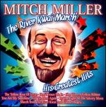 The River Kwai March: His Greatest Hits