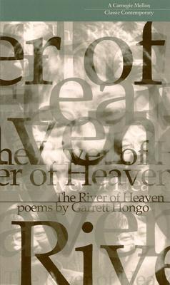 The River of Heaven - Hongo, Garrett