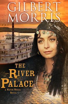 The River Palace - Morris, Gilbert