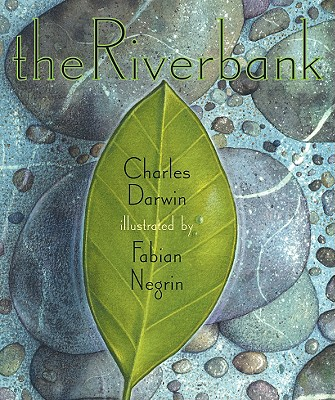 The Riverbank - Darwin, Charles, Professor