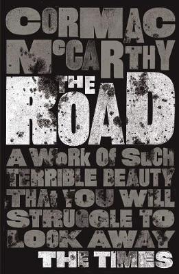 The Road. Cormac McCarthy - McCarthy, Cormac