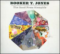 The Road from Memphis - Booker T. Jones