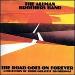 The Road Goes on Forever - The Allman Brothers Band