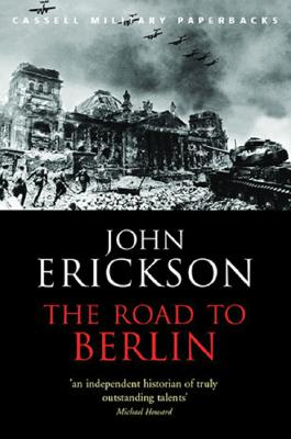 The Road To Berlin - Erickson, John