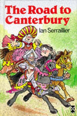 The Road To Canterbury - Serraillier, Ian