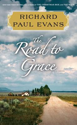 The Road to Grace - Evans, Richard Paul