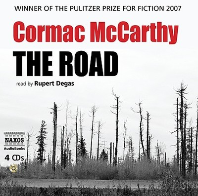 The Road - McCarthy, Cormac, and Degas, Rupert (Read by)