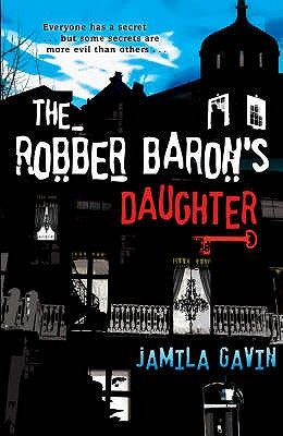 The Robber Baron's Daughter - Gavin, Jamila