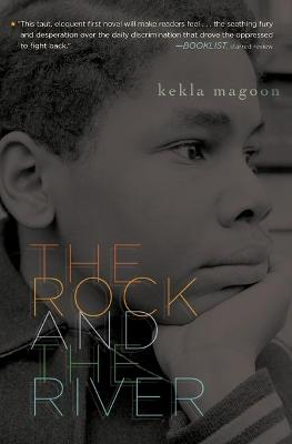 The Rock and the River - Magoon, Kekla
