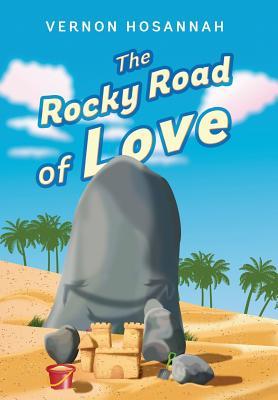 The Rocky Road of Love - Hosannah, Vernon