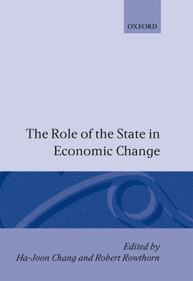 The Role of the State in Economic Change - Chang, Ha-Joon (Editor)