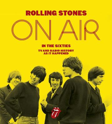 The Rolling Stones: On Air in the Sixties - Havers, Richard, and The Rolling Stones