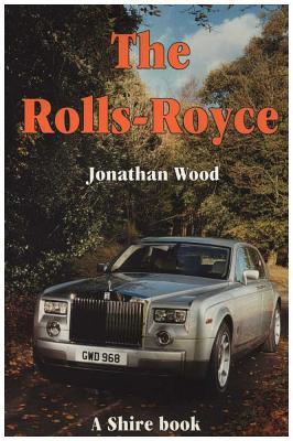 The Rolls-Royce - Wood, Jonathan