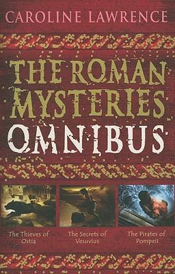 The Roman Mysteries Omnibus - Lawrence, Caroline
