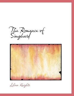 The Romance of Simghurd - Knights, Lilian