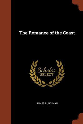 The Romance of the Coast - Runciman, James