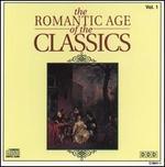 The Romantic Age of the Classics, Vol. 1