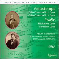The Romantic Cello Concerto, Vol. 6: Vieuxtemps, Ysaÿe - Alban Gerhardt (cello); Royal Flemish Philharmonic; Josep Caballé-Domenech (conductor)