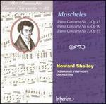 The Romantic Piano Concerto, Vol. 32: Moscheles: Piano Concertos Nos. 1, 6, 7