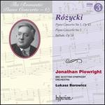 The Romantic Piano Concerto, Vol. 67: Rózycki